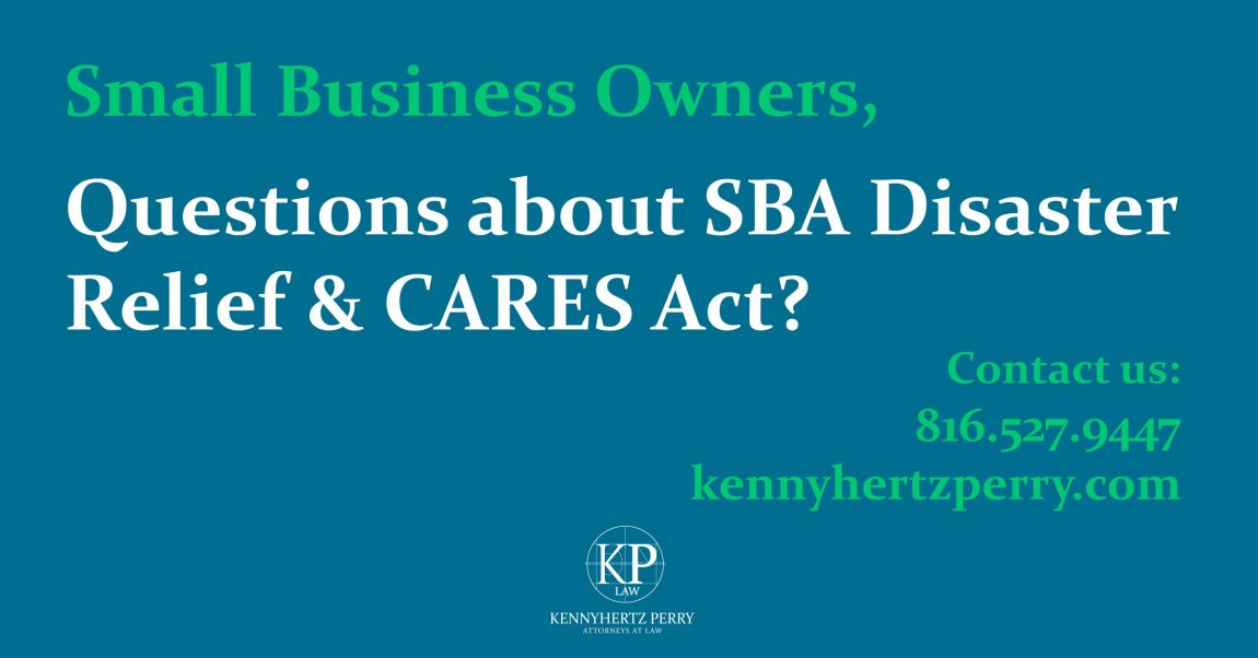 Small Business Relief Loans-CARES Act v. SBA Disaster Relief